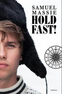 Hold fast! (ebok) av Samuel Massie