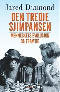 Den tredje sjimpansen (ebok) av Jared Diamond