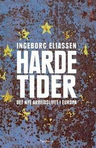 Harde tider (ebok) av Ingeborg Eliassen