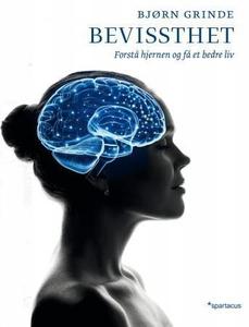Bevissthet (ebok) av Bjørn Grinde