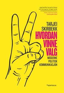Hvordan vinne valg (ebok) av Tarjei Skirbekk