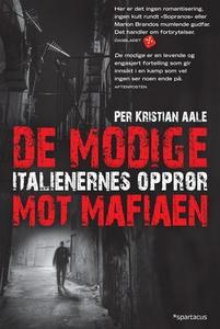 De modige (ebok) av Per Kristian Aale