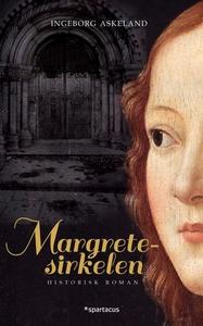 Margretesirkelen (ebok) av Ingeborg Askeland