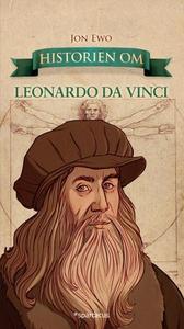 Historien om Leonardo da Vinci (ebok) av Jon