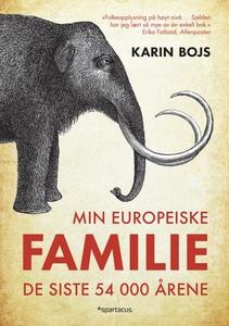 Min europeiske familie (ebok) av Karin Bojs