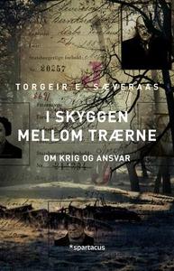 I skyggen mellom trærne (ebok) av Torgeir E.
