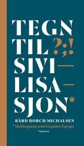 Tegn til sivilisasjon (ebok) av Bård Borch Mi