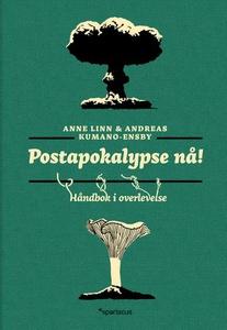 Postapokalypse nå! (ebok) av Andreas Kumano-E