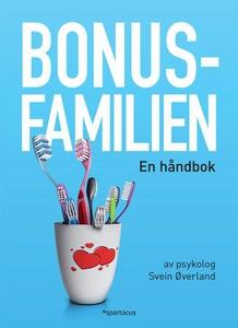 Bonusfamilien (ebok) av Svein Øverland