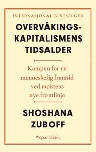 Overvåkingskapitalismens tidsalder (ebok) av
