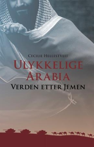 Ulykkelige Arabia (ebok) av Cecilie Hellestve