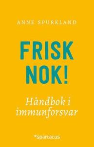 Frisk nok! (ebok) av Anne Spurkland