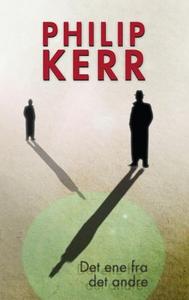 Det ene fra det andre (ebok) av Philip Kerr