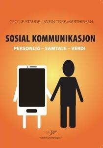 Sosial kommunikasjon (ebok) av Cecilie Staude
