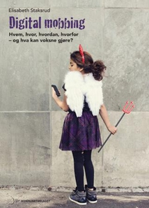 Digital mobbing (ebok) av Elisabeth Staksrud