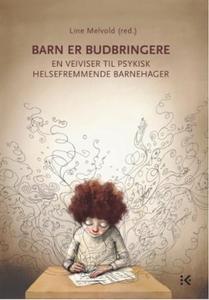 Barn er budbringere (ebok) av Line Melvold