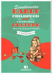 Scandinavian early childhood and consumer cul