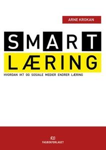 Smart læring (ebok) av Arne Krokan