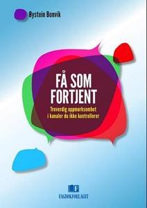 Få som fortjent (ebok) av Øystein Bonvik