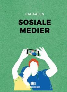Sosiale medier (ebok) av Ida Aalen