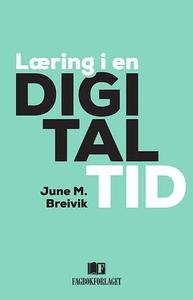 Læring i en digital tid (ebok) av June M. Bre