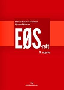 EØS-rett (ebok) av Halvard Haukeland Fredriks