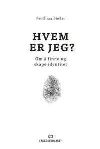 Hvem er jeg? (ebok) av Per-Einar Binder