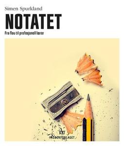 Notatet (ebok) av Simen Spurkland