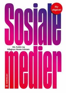Sosiale medier (ebok) av Ida Aalen, Magnus Ho