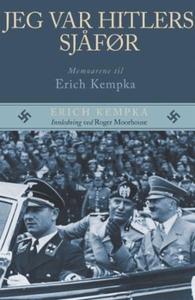 Jeg var Hitlers sjåfør (ebok) av Erich Kempka