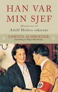 Han var min sjef (ebok) av Christa Schroeder