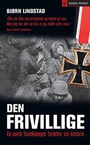 Den frivillige (ebok) av Bjørn Lindstad