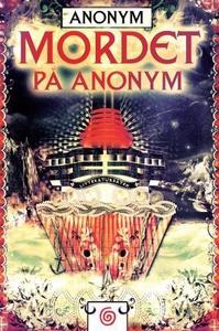 Mordet på Anonym (ebok) av Anonym,  Anonym