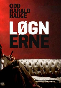 Løgnerne (ebok) av Odd Harald Hauge