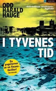I tyvenes tid (ebok) av Odd Harald Hauge