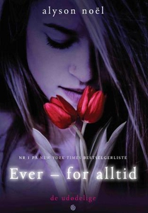 Ever - for alltid (ebok) av Alyson Noël