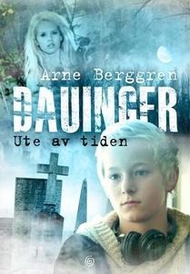 Ute av tiden (ebok) av Arne Berggren