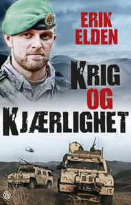 Krig og kjærlighet (ebok) av Erik Elden