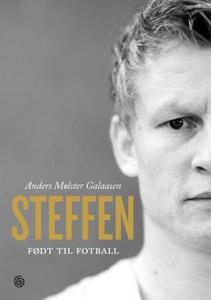 Steffen (ebok) av Anders Mølster Galaasen
