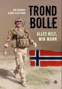 Trond Bolle (ebok) av Jon Gangdal, Bjørg Gjes