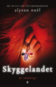 Skyggelandet (ebok) av Alyson Noël