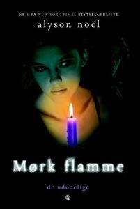 Mørk flamme (ebok) av Alyson Noël