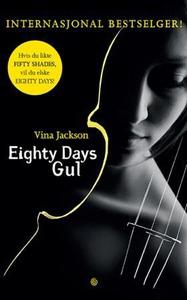 Eighty days gul (ebok) av Vina Jackson