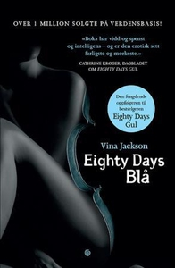 Eighty days blå (ebok) av Vina Jackson