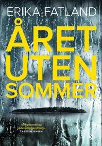 Året uten sommer (ebok) av Erika Fatland