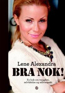 Bra nok! (ebok) av Alexandra Lene, Lene Alexa