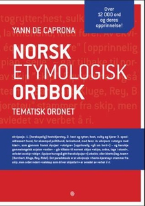Norsk etymologisk ordbok (ebok) av Yann de Ca