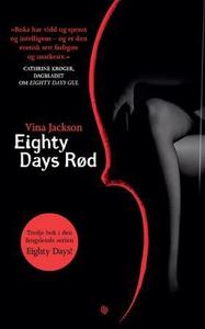Eighty days rød (ebok) av Vina Jackson