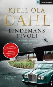 Lindemans tivoli (ebok) av Kjell Ola Dahl