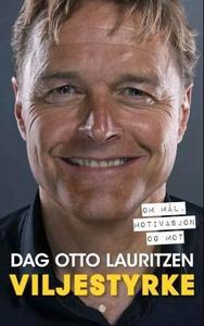 Viljestyrke (ebok) av Dag Otto Lauritzen